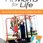 Fit Moms for Life Review