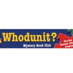 Free whodunit mystery book club starter kit