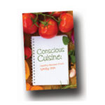 Conscious Cuisine: Healthy Recipes From Unity Inn – Free Booklet