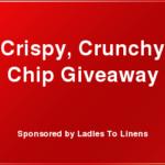 Crispy Crunchy Chip Giveaway