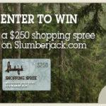 Win a $250 Slumberjack Shopping Spree