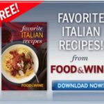Food & Wine-Download Favorite Italian Recipes for Free