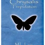 Chrysalis Trepidation Book Review