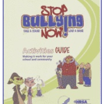 Free Stop Bullying Now Campaign DVD Toolkit and Guide