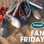 Dr. Scholl's Shoes Fan Friday