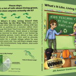What's It Like, Living Green? Kids Teaching Kids book Giveaway