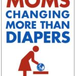 Free Moms Changing More Than Diapers Magnet