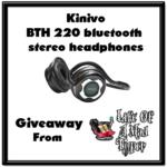 Kinivo Bluetooth Headphones Giveaway