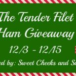 The Tender Filet Ham Giveaway