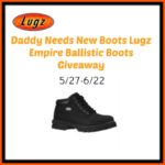 Daddy Needs New Boots Lugz Empire Ballistic Boots