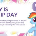 Celebrate the Magic of Friendship #MLPFriendshipDay on July 30th