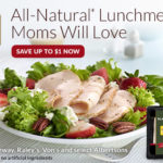 Save Up to $1 on Foster Farm's All-Natural Lunchmeat