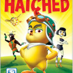 Hatched-On DVD Feruary 16th