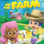 Bubble Guppies: Fun on the Farm
