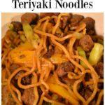 Beef Yakisoba Teriyaki Noodles-JSL Foods Blogger Recipe Challenge