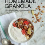 An Interview With Elise Barber-Homemade Granola
