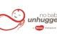 Huggies(R) No Baby Unhugged (PRNewsFoto/Huggies)