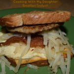 Cooking With My Daughter-Breakfast Sandwich