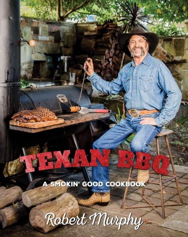 An Interview With Robert Murphy-Texan BBQ Cookbook