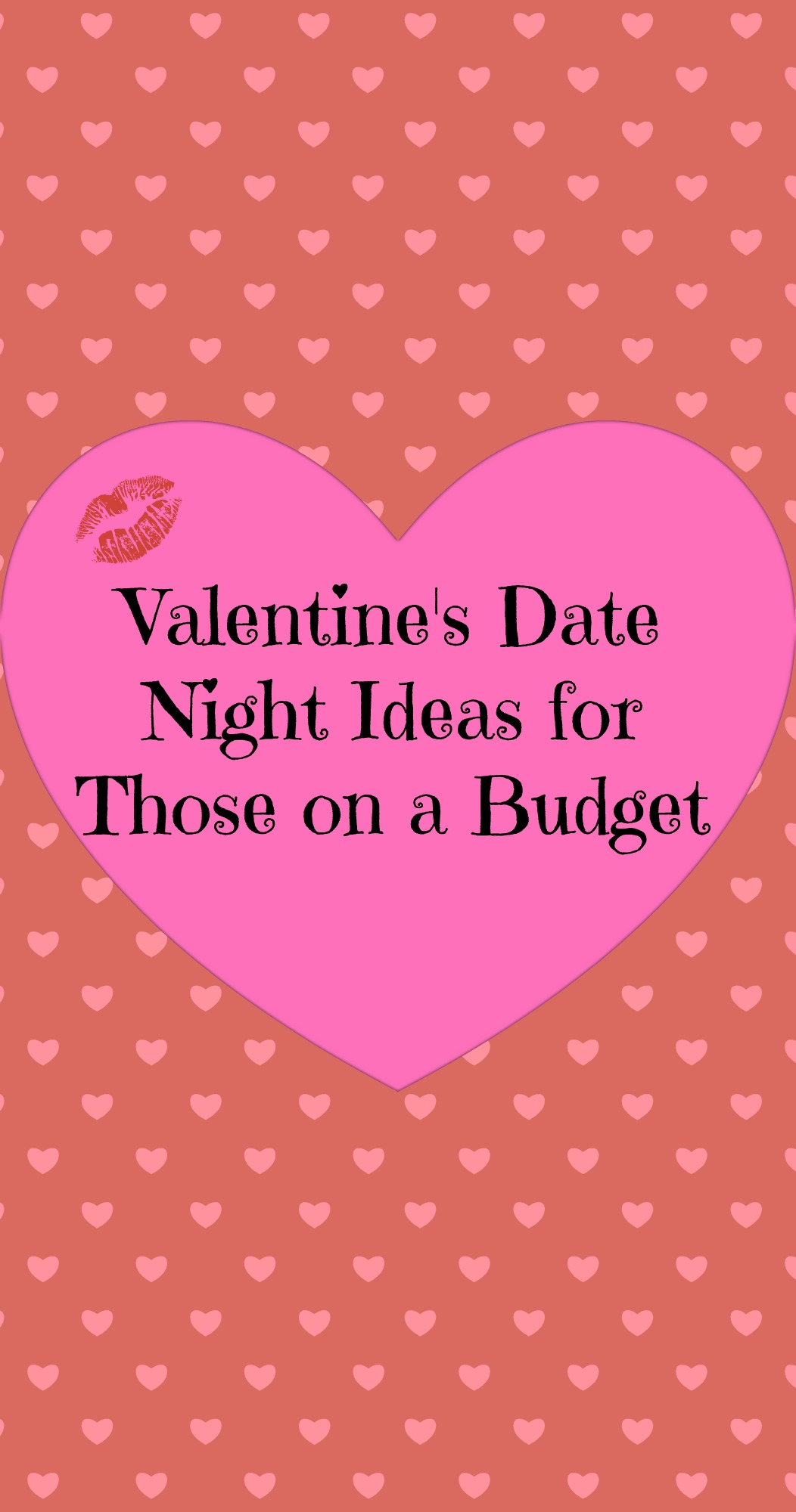 Ideas for Valentine s Day