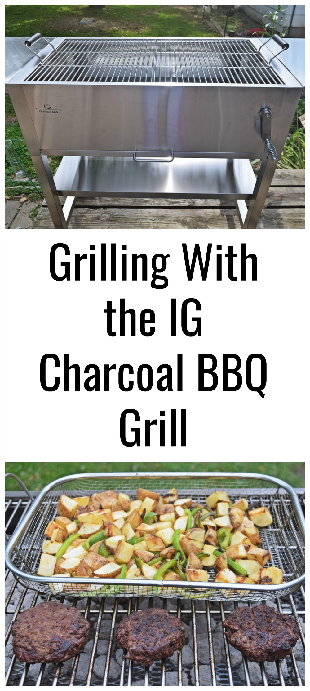 Grilling Out With The Ig Charcoal Bbq Grill Life With Kathy This argentinean style stainless steel charcoal has made a lot of buzz lately. life with kathy