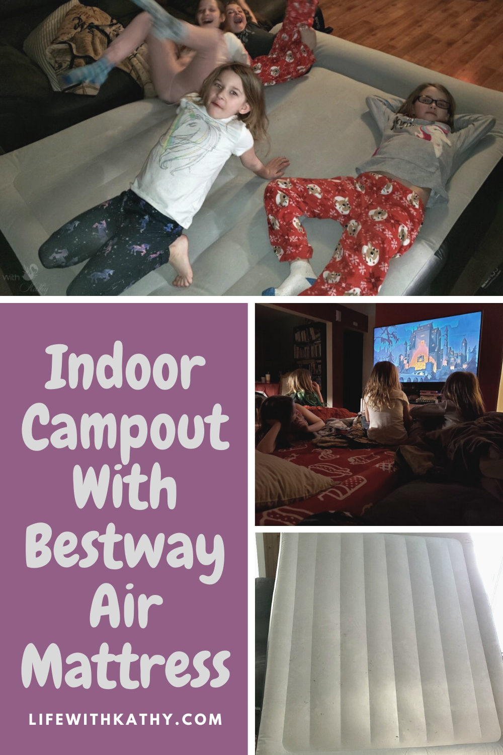 Indoor Campout With Bestway Air Mattress Life With Kathy